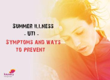 Summer Illness – UTI – Symptoms and Ways to Prevent
