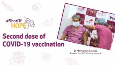 COVID-19 vaccine second shot | Dr Manivannan Selvaraj
