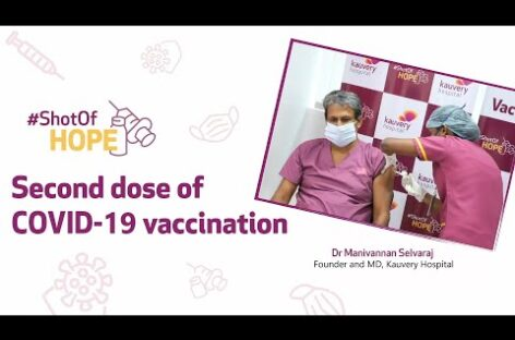 COVID-19 vaccine second shot | Dr Manivannan Selvaraj