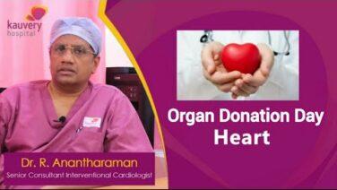 Organ Donation | Heart | Kauvery Hospital